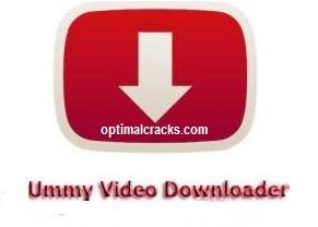 Ummy Video Downloader 1.10.10.2 Crack + Licence Key Free Download