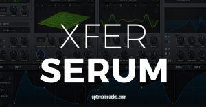 Xfer Serum V3b5 Crack + Serial Number (Torrent) Free Download