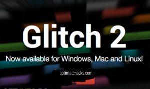 Glitch 2 Crack + Mac & Windows 2021 (VST Plugin) Free Download