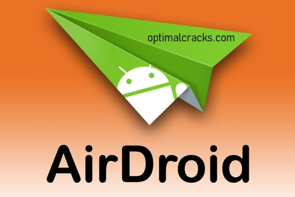 AirDroid Crack 2021 + Activation Code Free Download