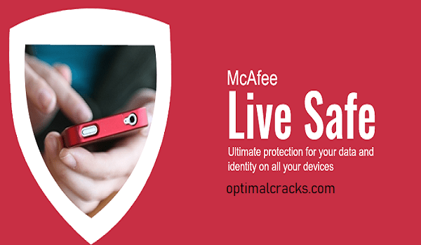 mcafee livesafe crack + Product Key 2021 Free Download